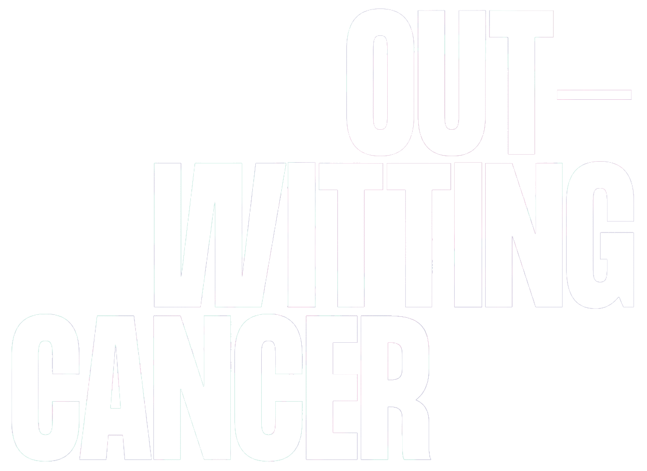 Outwitting Cancer